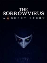 скрин The Sorrowvirus A Faceless Short Story